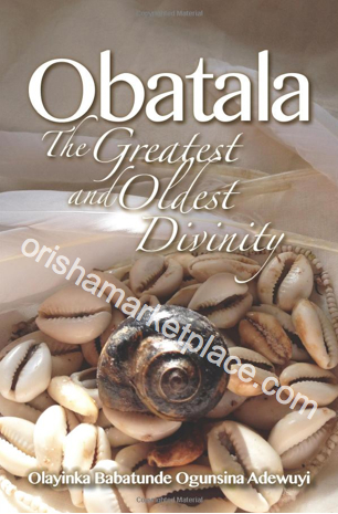 Obatala: The Greatest and Oldest Divinity