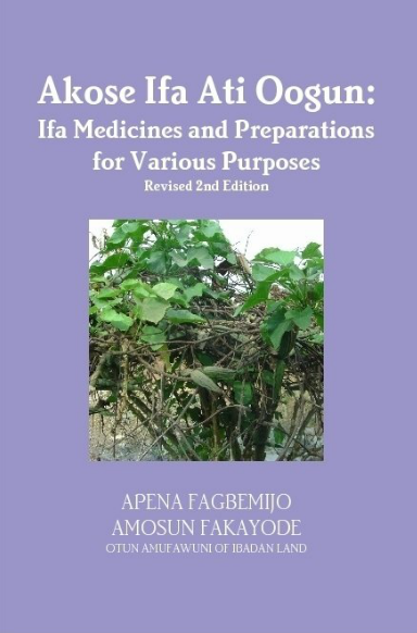 Akose Ifa Ati Oogun: Ifa Medicines and Preparations