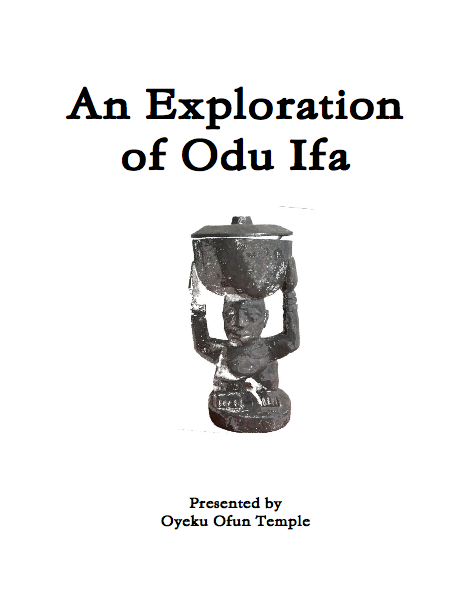An Exploration of Odu Ifa presented by Oyeku Ofun Temple